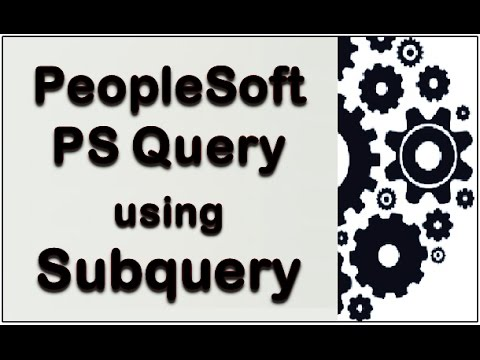 PeopleSoft PS Query Subquery