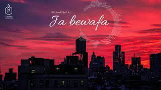 JA BEWAFA - P.KUMAR FEAT.AJ