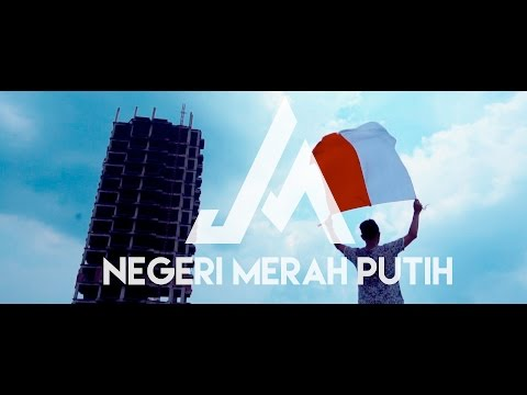 JAM - Negeri Merah Putih (Official Music Video)