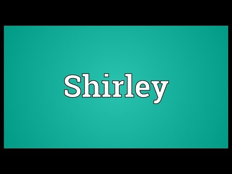 Shirley Meaning