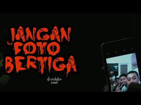 MITOS - Jangan Foto Bertiga [Horror Short Movie Indonesia]