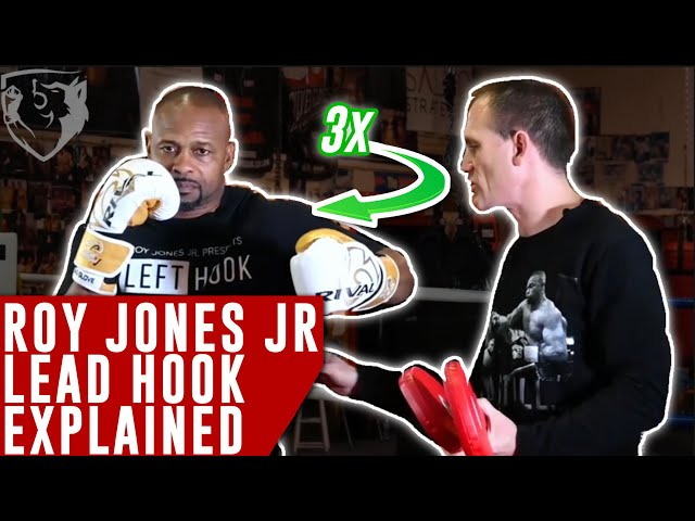 Roy Jones Jr. MULTIPLE Lead Hook Explained