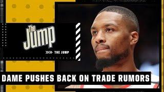 Reacting to Damian Lillard pushing back on trade rumors