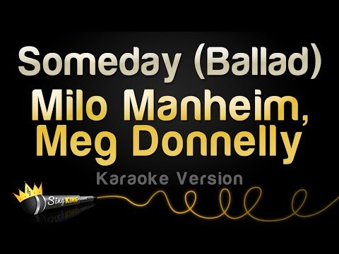 Milo Manheim, Meg Donnelly - Someday (Ballad) (Karaoke Version)