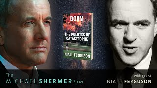 Doom: The Politics of Catastrophe (Michael Shermer with Niall Ferguson)