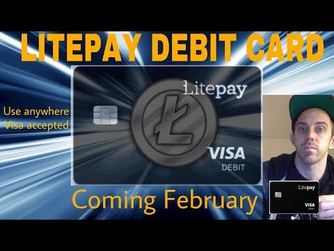 LITECOIN LITPAY DEBIT CARD REPLACING BITCOIN DEBIT DEBIT CARDS IN FEBRUARY!