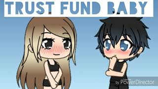 Trust fund baby {Gachaverse}