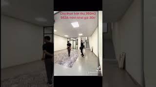 image Cho thuê biệt thự 350m2 ngõ 536A minh khai 7pn giá 30tr