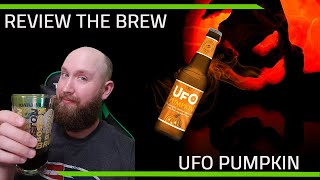 Review the Brew - Pumpkin everything!? - UFO Pumpkin Ale