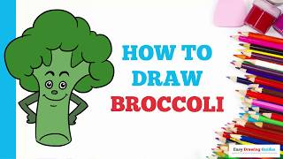 How to Draw a Broccoli in a Few Easy Steps: Drawing Tutorial for Kids and Beginners