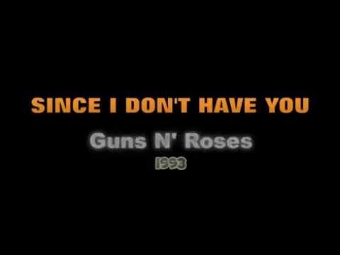 Since I Don't Have You - Guns N' Roses - Cover & Lyrics