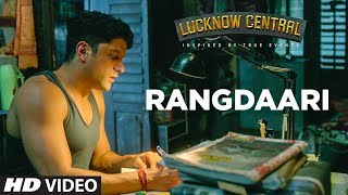 Arijit Singh : Rangdaari Video Song | Lucknow Central | Farhan Akhtar Diana Pent …