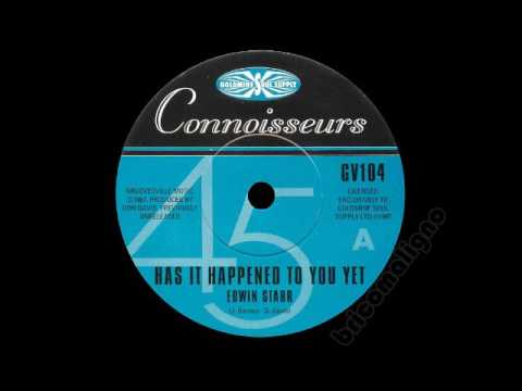 Edwin Starr  Has It happened To You Yet
