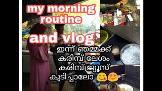 My morning routine and vlog malappuram kichen