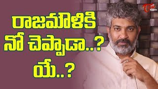 How Dare Is He to Reject Rajamouli Film?