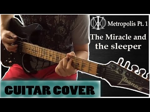 Dream Theater - Metropolis Part 1, The Miracle and The Sleeper [Guitar Cover]