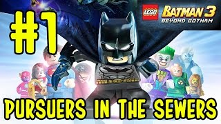 Let's Play LEGO Batman 3: Beyond Gotham (#1) (Pursuers in the Sewers) (KID GAMING)