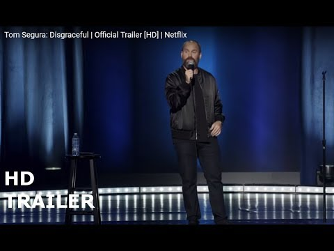 Tom Segura Disgraceful Official Trailer HD Netflix