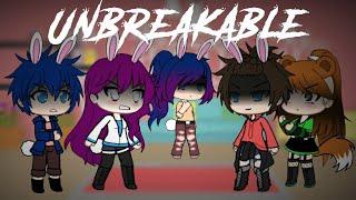Unbreakable [GLMV]