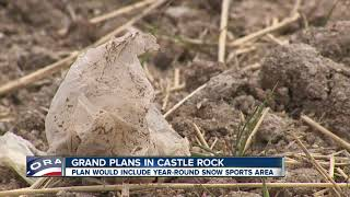 Plan would include year-round snow sports area in Castle Rock