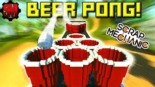 BEER PONG with CATAPULTS! - Scrap Mechanic Multiplayer Monday! Ep36