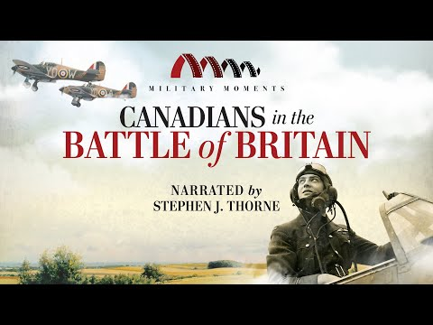 Canadians in the Battle of Britain | Narrated by Stephen J. Thorne