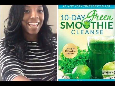Let S Do The 10 Day Green Smoothie Cleanse You Game Youtube