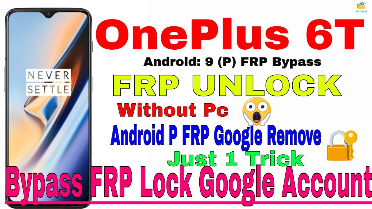 Bypass Google Account OnePlus 6T (Android 9 0) | Talkback Not Working |  100% Done