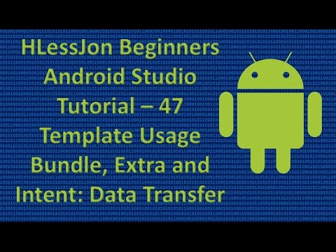 Beginners Android Studio Tutorial – 47 Bundle, Extra, and Intent: Data Transfer