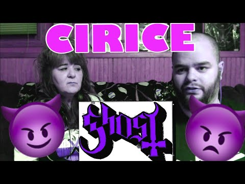 GHOST - CIRICE ???????????? mother reacts