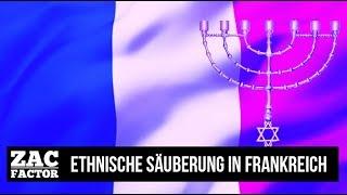 18.03.18 | ZAC FACTOR | CLAUDIO ZANETTI - NATIONALRAT | ETHNISCHE SÄUBERUNG IN FRANKREICH