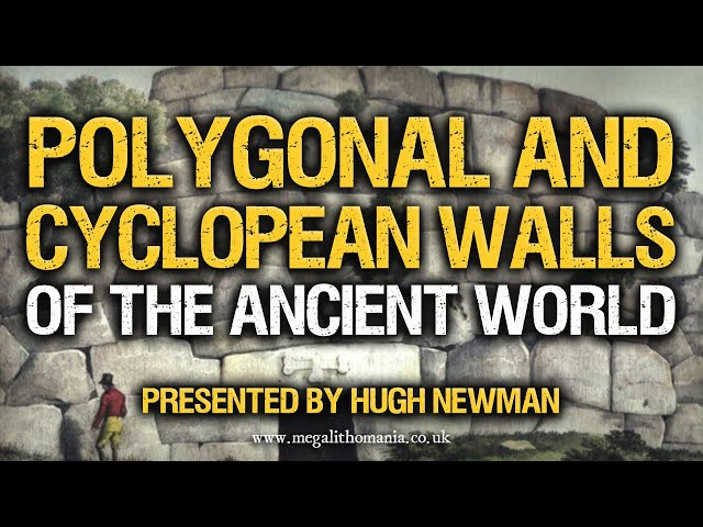 Hugh Newman | Polygonal and Cyclopean Walls of the Ancient World | Megalithomania