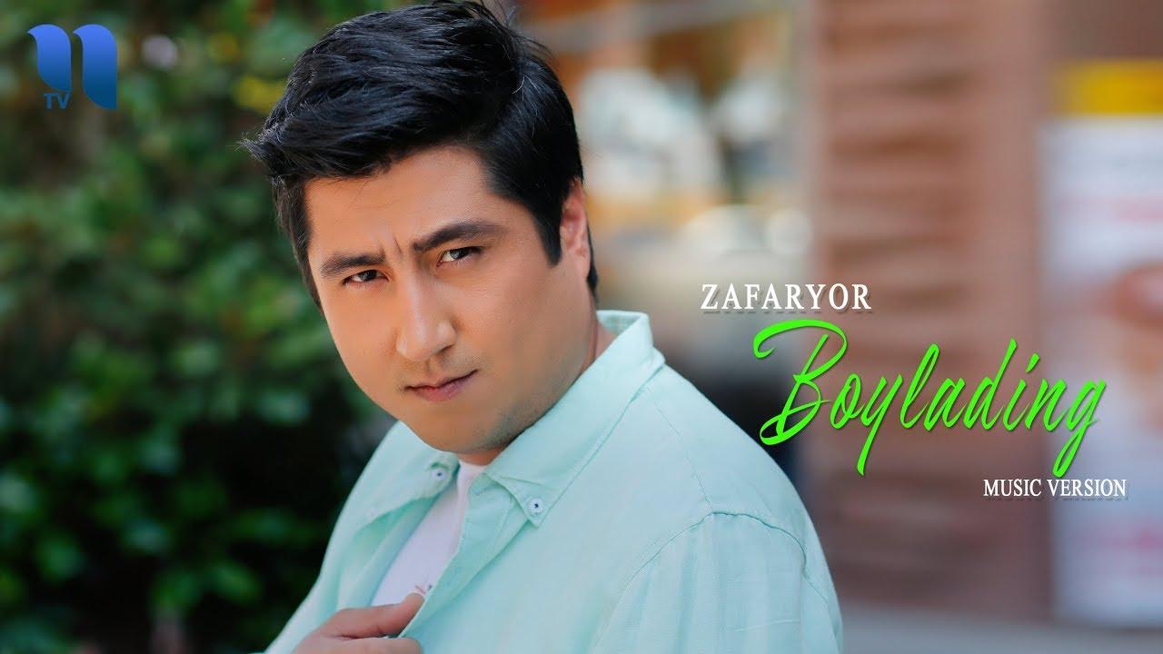 ZafarYor  - Boylading | ЗафарЁр - Бойладинг (music version)