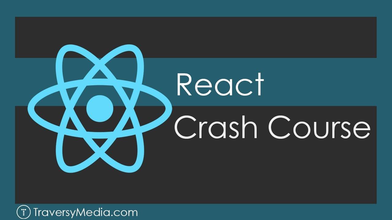 React JS Crash Course - 2019