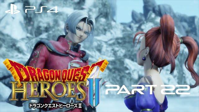 Japanese Dub Dragon Quest Heroes Ii Walkthrough Gameplay Part 22 Jessica Albert And Angelo Youtube