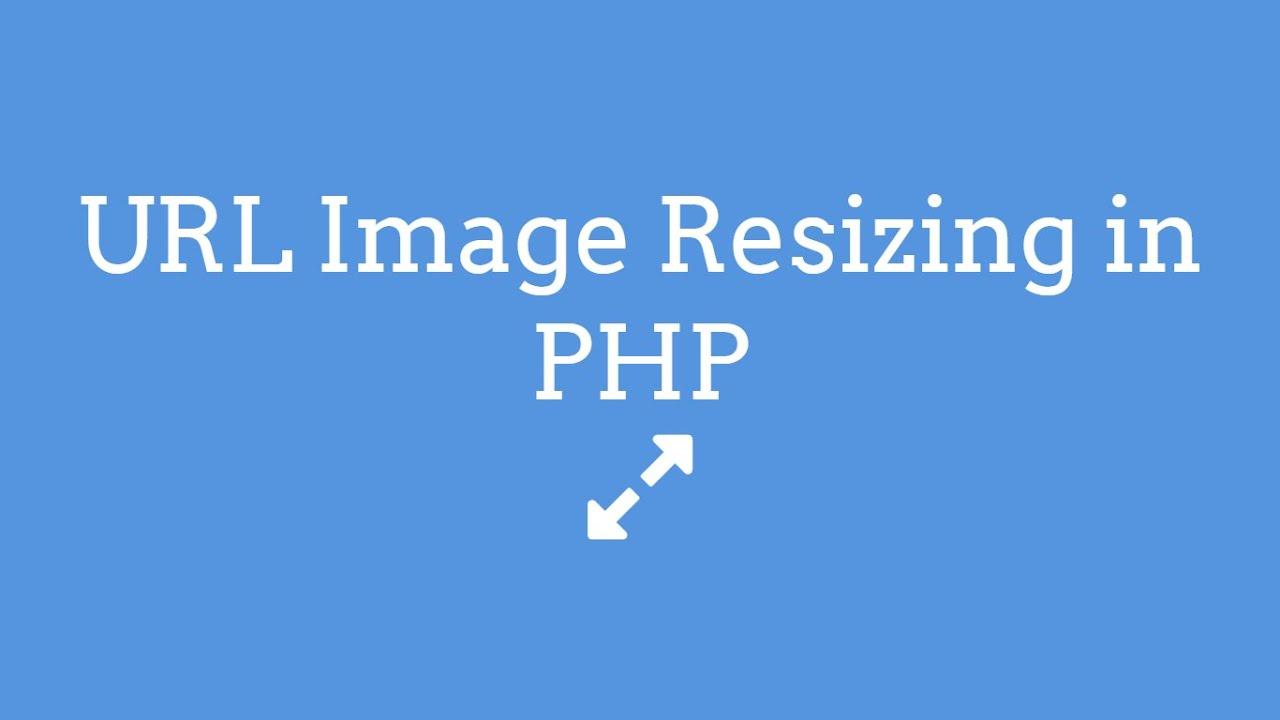 URL Image Resizing In PHP - TheMindSpeaks