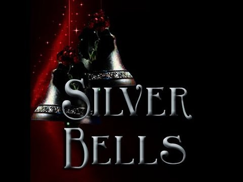 The Greatest Christmas song. Silver Bells
