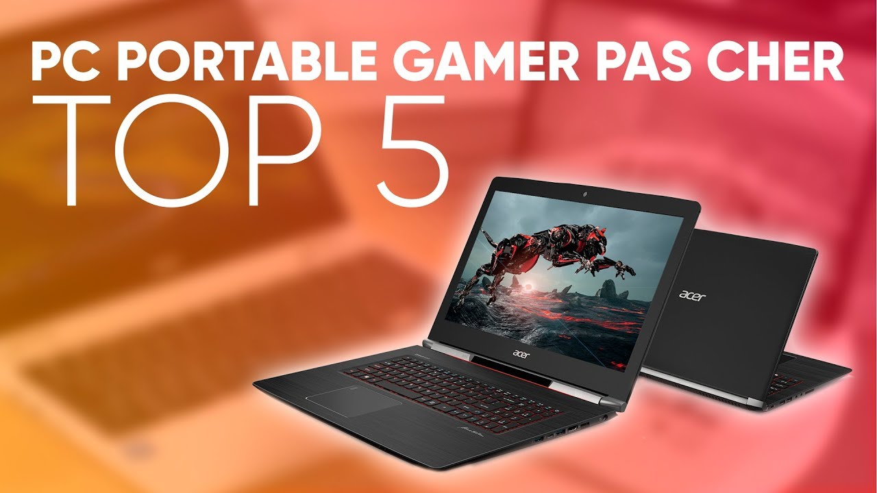 top5 meilleur pc portable gamer pas cher 2019 youtube. Black Bedroom Furniture Sets. Home Design Ideas
