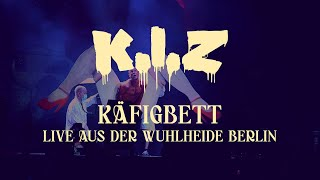 K.I.Z - Käfigbett - Live aus der Wuhlheide Berlin