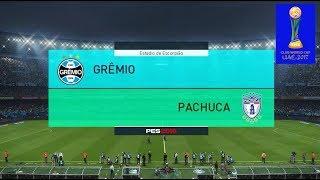 PES 2018 | Gremio vs Pachuca | Semifinal Mundial De Clubes | Gameplay PC