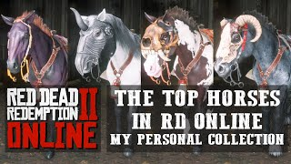 RED DEAD ONLINE - THE BEST HORSES IN THE GAME - SPEED, FORCE, STRENGTH - MY PERSONAL COLLECTION!!