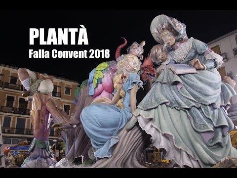 PLANTÀ FALLA CONVENT 2018   11 Març   #Plantà18