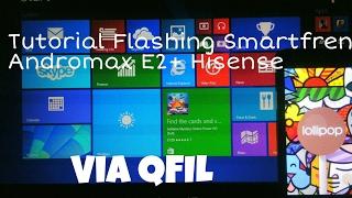 Tutorial Flashing Smartfren Andromax E2+ Via QFIL