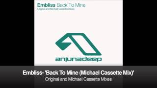 Embliss - Back To Mine (Michael Cassette Remix)