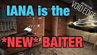 IANA is the *NEW* BAITER - Rainbow Six Siege
