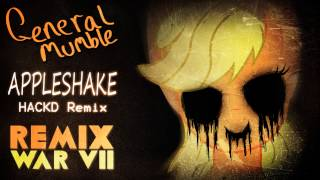 General Mumble - Appleshake (HACKD Remix) [Remix War VII]