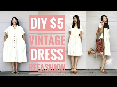 DIY: $5 VINTAGE DRESS REFASHION   How to Transform Old Clothes
