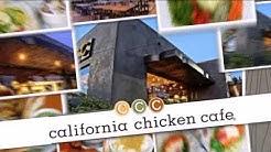 California Chicken Cafe