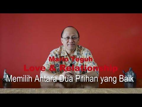 Memilih Antara Dua Pilihan yang Baik - Mario Teguh Love & Relationship