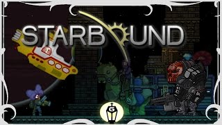 Yellow Submarines, Mechs & Tentacle Merchants? Oh My! | Starbound Nightly Mod Showcase